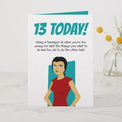 Funny 13th Birthday Thirteenth Girl Teenager Card Zazzle Com Funny Birthday Cards Birthday Card Sayings Birthday Greetings Funny