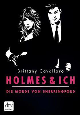 Bücher aus dem Feenbrunnen: Holmes und ich - Die Morde von Sherringford