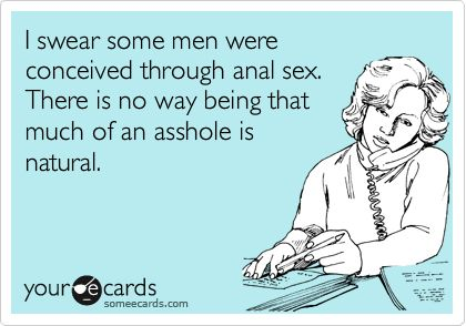 hilarious!: Giggle, Anal Sex, Funny Shit, Asshole, Truth, So True, Funny Stuff, So Funny
