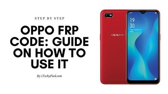 Oppo Frp Code Guide On How To Use It Itechyfied Android Secret Codes Coding Device Storage