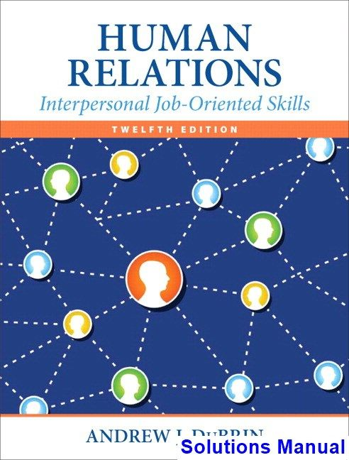 Solutions Manual For Human Relations Interpersonal Job Oriented