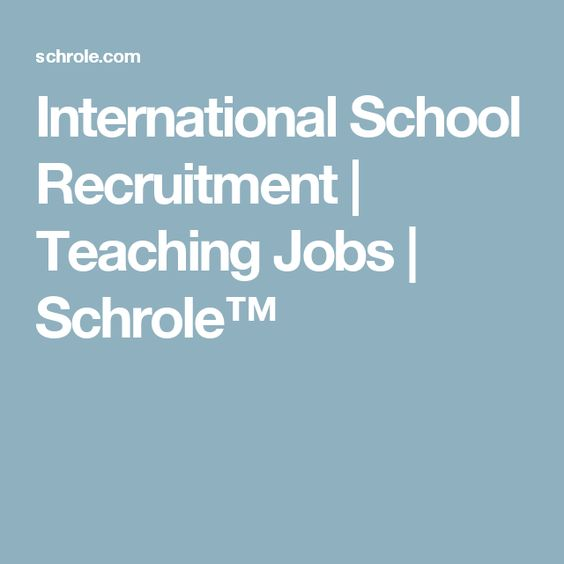 International School Recruitment | Teaching Jobs | Schrole™