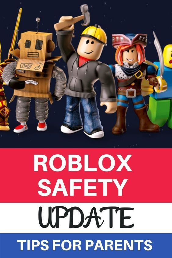 Roblox Update 2020 Safety Guide For Parents Kids N Clicks In 2020 Internet Safety For Kids Digital Parenting Internet Safety Activities