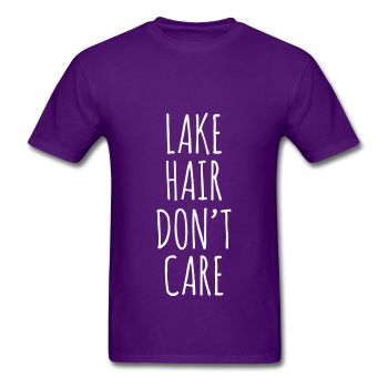 Lake HairDon't Care, Unisex T-Shirt