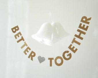 Better Together MINI Banner, SMALL Engagement Photo Prop, Wedding Photo Shoot Garland, Glitter Letter Bunting, SMALL Bridal Shower Decor