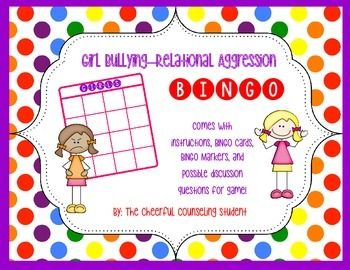 """This game is amazing for a """"mean girls"""" type small group! The game allows for students to discuss and open up with issues related to Relational Aggression! This game comes complete with the following:-6 Bingo Cards: 16 Squares -Bingo Markers: Cut along the lines to create square bingo markers for the game."""