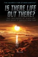 Is there life out there? : the likelihood of alien life and what it would look…