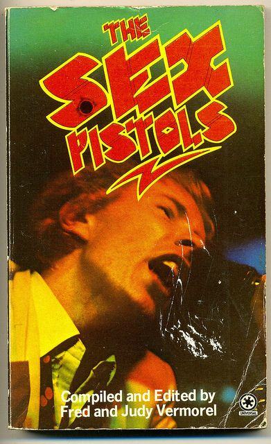 The Sex Pistols by Fred and Judy Vermorel, 1978 by PaulWrightUK, via Flickr