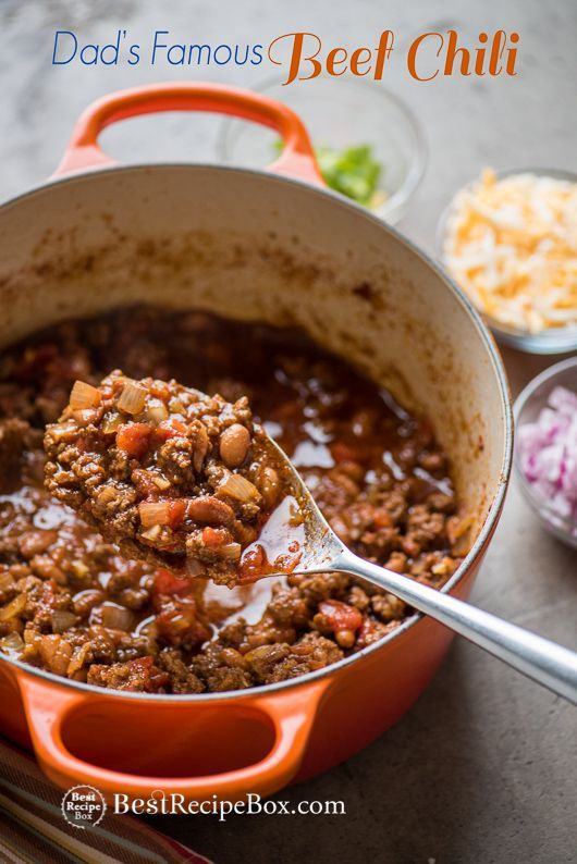 Easy Beef Chili Recipe With Or No Beans Dad S Famous Best Recipe Recipe Beef Chili Recipe Chili Recipes Easy Beef Chili Recipe