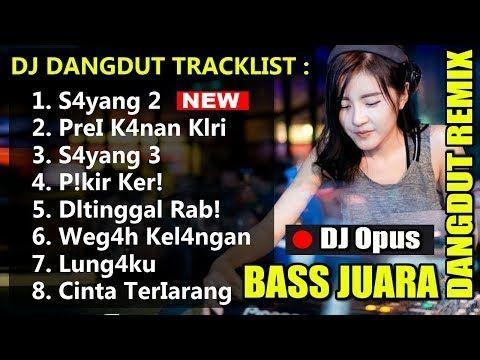 Dj Dangdut Remix Lagu Dj Dangdut Original Terbar Di 2020 Lagu