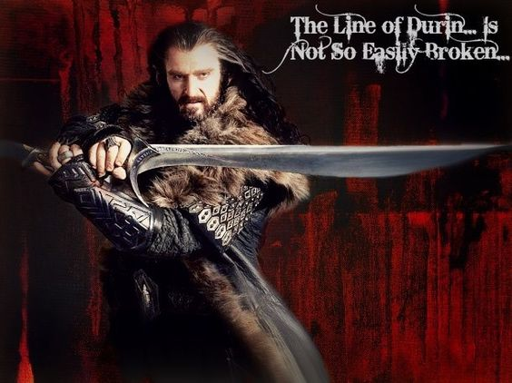 The line of Durin... Is not so easily broken...