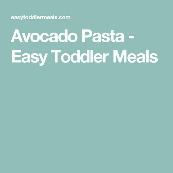Avocado Pasta - Easy Toddler Meals