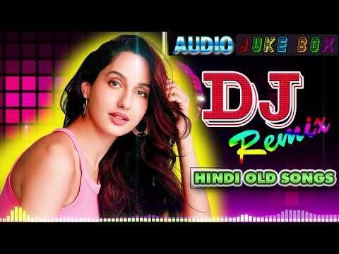 Hindi Old Dj Song 90 S Hindi Superhit Dj Mashup Remix Song Old Is Gold Hi Bass Dholki Mix Youtube In 2020 Dj Songs Hindi Old Songs Songs