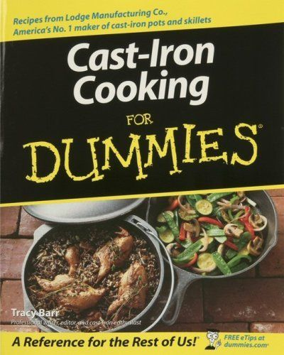Lodge CBCID Cast Iron Cooking for Dummies Cookbook by Lodge, $16.29 http://www.amazon.com/dp/B0006ZSMHC/ref=cm_sw_r_pi_dp_wDMKrb1KH8V97