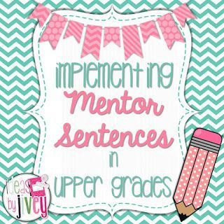 Mastering Mentor Sentences in upper grades (3-5)- videos, lessons, directions, and freebies