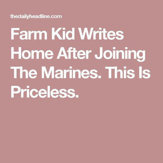 Farm Kid Writes Home After Joining The Marines. This Is Priceless.