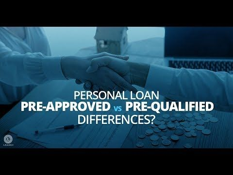 What Is The Difference Between Being Pre Approved Vs Pre Qualified For A Personal Loan If Some Lenders Use The Terms Interc Personal Loans Pre Qualify Person