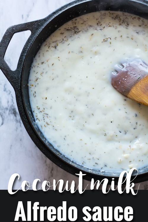 Rich Creamy Coconut Milk Alfredo Sauce Is Creamy And A Quick Recipe Made With No Blender A Easy Di Coconut Milk Recipes Milk Recipes Dairy Free Alfredo Sauce