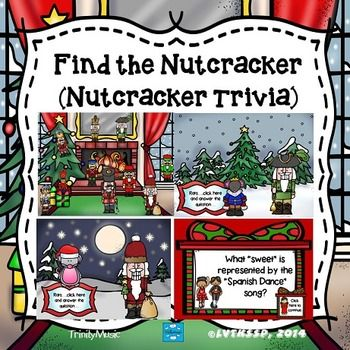 Test your students knowledge on Tchaikovsky's The Nutcracker with this fun interactive game you can play on your Smart Boards (file is in pdf form).   Clara has a large collection of nutcrackers and can't find the one her uncle just gave her. Help her find the nutcracker by clicking on each of the nutcrackers.
