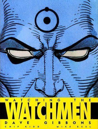 Couverture de Watchmen (Les Gardiens) - Watching the Watchmen