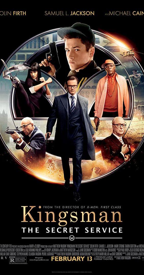 Directed By Matthew Vaughn With Colin Firth Taron Egerton Samuel L Jackson Michael Caine A Spy O In 2021 Kingsman The Secret Service Kingsman The Secret Kingsman