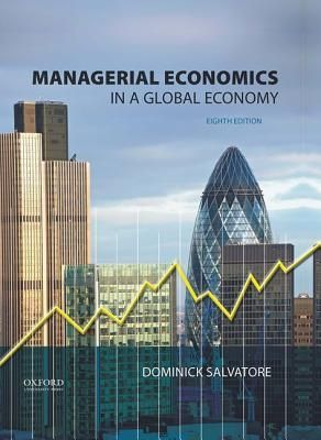 Download Pdf Managerial Economics In A Global Economy By Dominick Salvatore Free Epub Mobi Ebooks Managerial Economics Global Economy Economics
