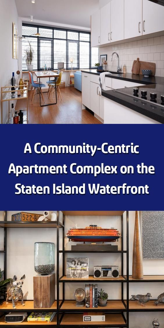 A Community Centric Apartment Complex On The Staten Island Waterfront With Ironstate Developme Apartment Complexes Communal Kitchen Waterfront Architecture