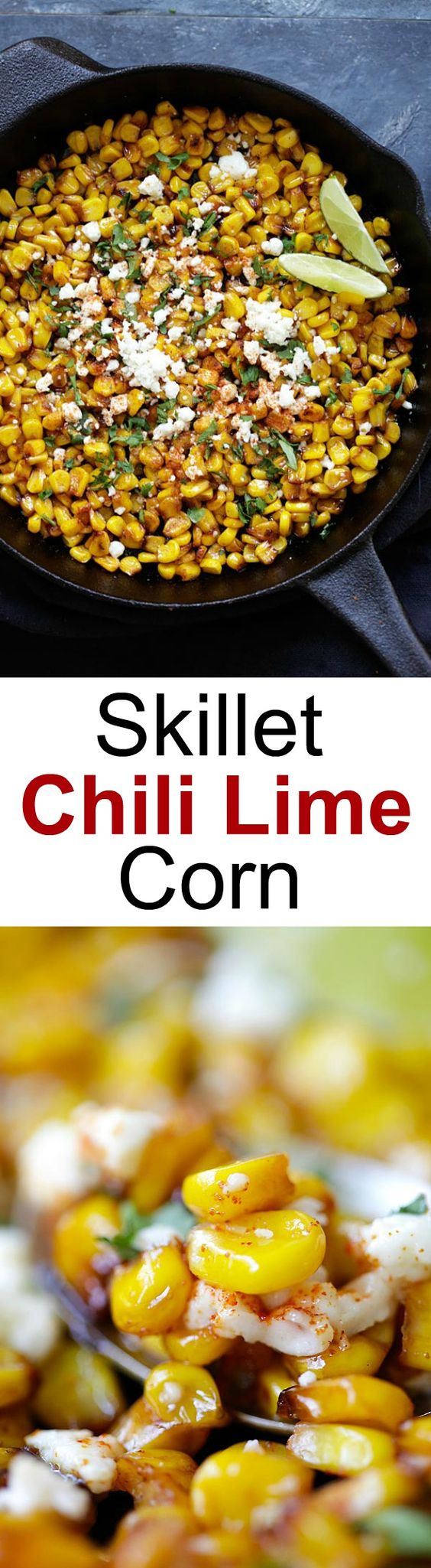 #thanksgiving #sidedish Skillet Chili Lime Corn - the best corn with chili, honey, lime and cheese. Takes 15 mins to make and a perfect side dish for any meals | rasamalaysia.com
