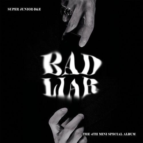 SUPER JUNIOR D&E – BAD LIAR – The 4th Mini Special Album
