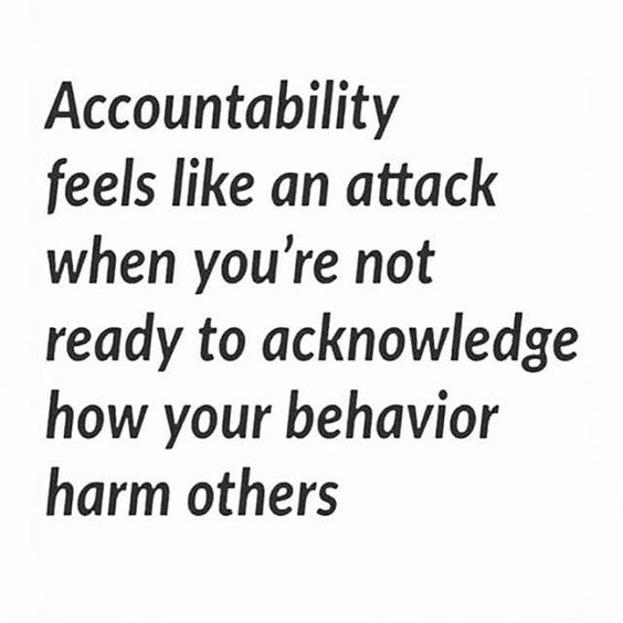 Accountability feels like an attack when... #Quotes