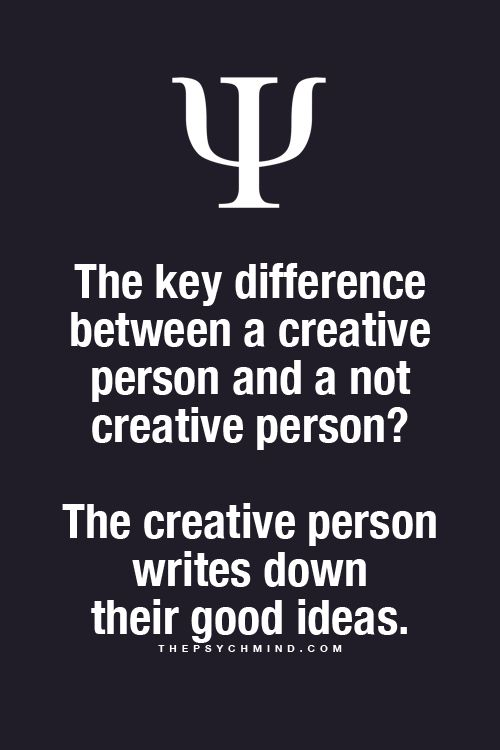 Motivation Monday The Creative Person Writes Down Their Ideas