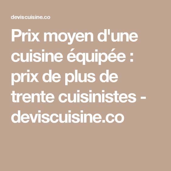 Prix moyen d'une cuisine équipée : prix de plus de trente cuisinistes - deviscuisine.co