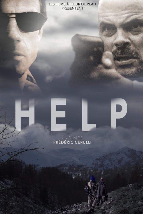 Regarder Help 2019 Film Complet En Streaming Vf Entier Francais Films Complets Film Film Francais