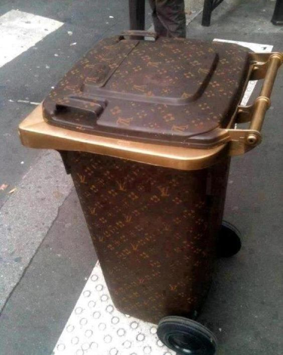 I want to live on the street where all the neighbors have LV trash cans. :))
