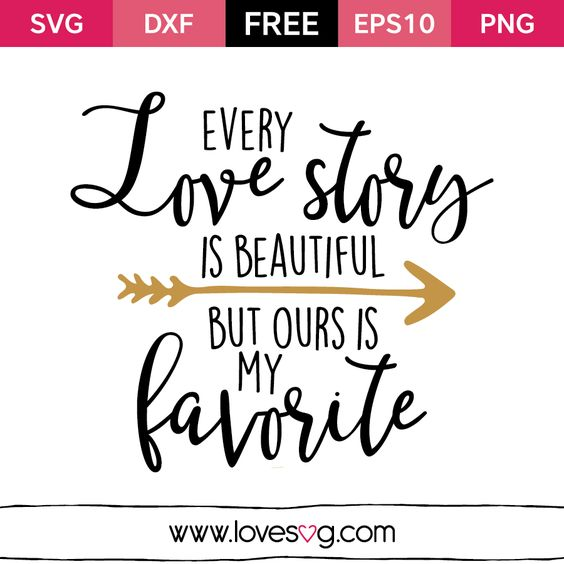 Download Every Love Story Is Beautiful Free svg quote | FREEBIES ...