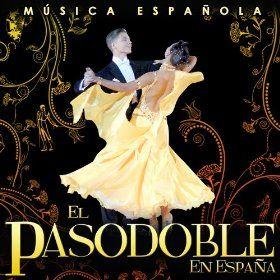 Música Española. El Pasodoble en España