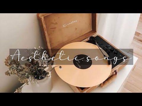1 Hour Of Happy Music Aesthetic Songs Youtube Music Aesthetic Aesthetic Songs Songs