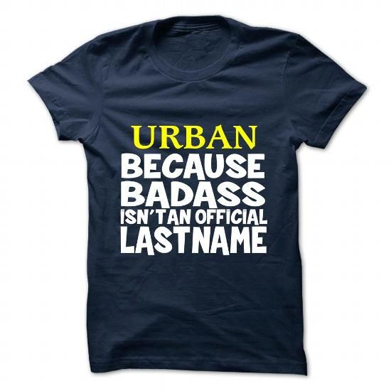 URBAN T Shirts, Hoodies. Get it here ==► https://www.sunfrog.com/Camping/URBAN-108902323-Guys.html?41382