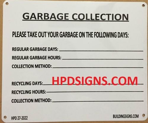 Hpd Garbage Collection Sign Hmc 27 2022 White Aluminum Signs 7x8 5 El Blanco Line Garbage Collection Garbage Room Signs