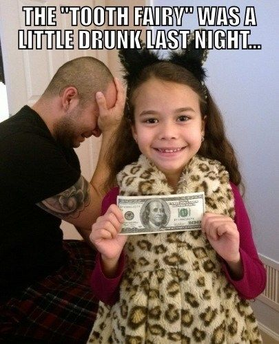 The Tooth Fairy is an Idiot