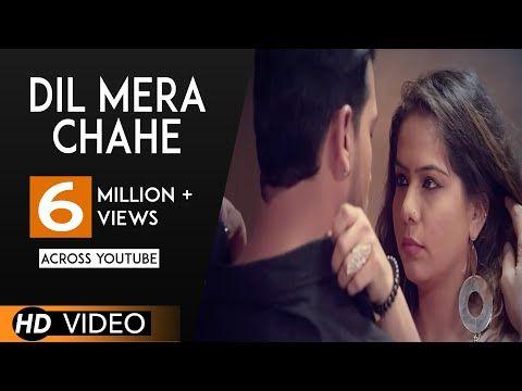Dil Mera Chahe Full Song Nafe Khan Sumi Manish Hindi Song 2017 Analog Records Youtube Songs New Hindi Songs Mp3 Song