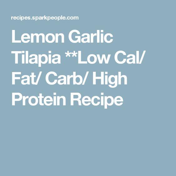 Lemon Garlic Tilapia **Low Cal/ Fat/ Carb/ High Protein Recipe