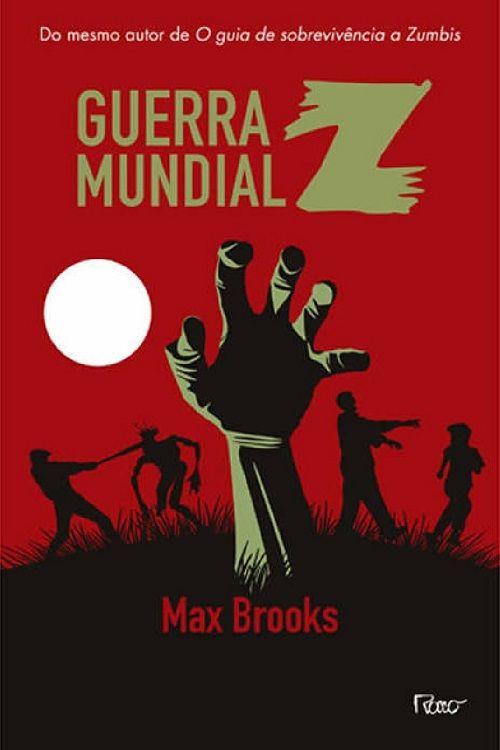 Guerra mundial Z (Max Brooks) - 31/10/2013