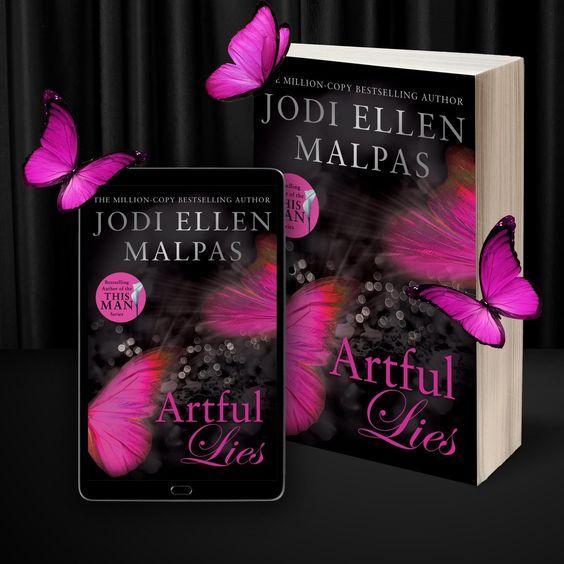 Artful Lies By Jodi Ellen Malpas Review Passionate Romance Creating Characters Lie