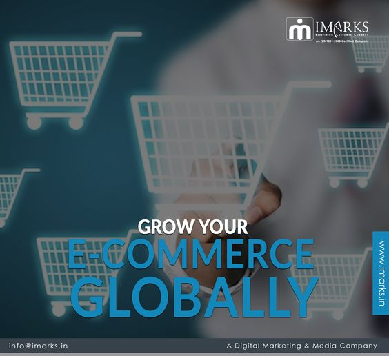 Grow your E-Commerce Globally through our Effective strategies. Reach Us www.imarks.in