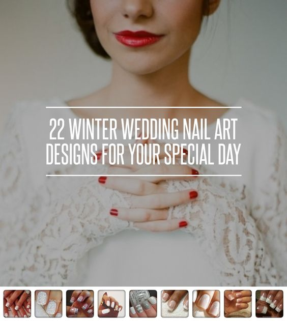 22 #Winter #Wedding Nail Art #Designs for Your Special Day ... → Wedding #Nails