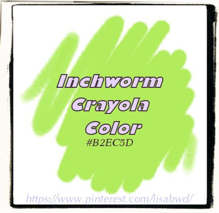 gnInchwormCrayolaLisaBWD
