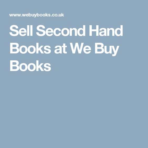 Sell Second Hand Books at We Buy Books