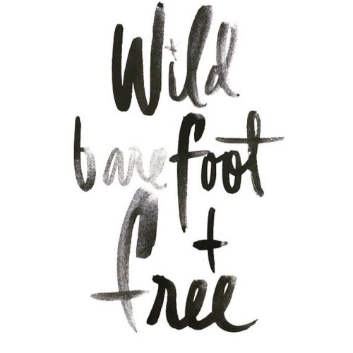 Wild barefoot and free is how I wish to be. Sometimes the best thing to do is take off your trainers or flip flops and just feel the earth beneath you #gypsypirates