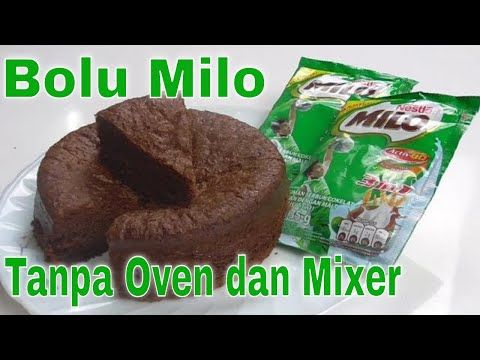 Bolu Milo Kukus Tanpa Mixer Dan Oven Simple Youtube Makanan Aneka Kue Kue Bolu